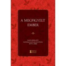 A MEGFIGYELT EMBER