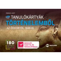 TANULÓKÁRTYÁK TÖRTÉNELEMBŐL - AZ ŐSKORTÓL 1848-IG