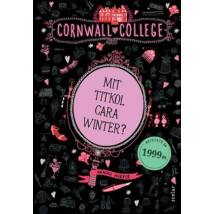 CORNWALL COLLEGE I. - MIT TITKOL CARA WINTER?