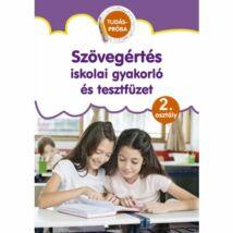 SZÖVEGÉRTÉS ISKOLAI GYAKORLÓ ÉS TESZTFÜZET 2.OSZTÁLY