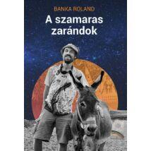 A SZAMARAS ZARÁNDOK