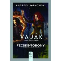 VAJÁK 6. - FECSKE-TORONY