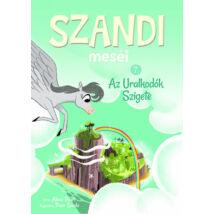 SZANDI MESÉI 7. - AZ URALKODÓK SZIGETE