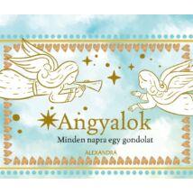 ANGYALOK - MINDEN NAPRA EGY GONDOLAT