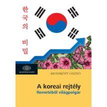 A KOREAI REJTÉLY - REMETÉBŐL VILÁGPOLGÁR