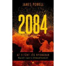 2084 - AZ ELTŰNT JÉG NYOMÁBAN - KÉPZELT RIPORT A KLÍMAVÁLTOZÁSRÓL