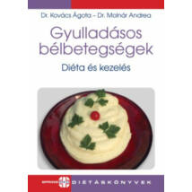 GYULLADÁSOS BÉLBETEGSÉGEK - DIÉTA ÉS KEZELÉS