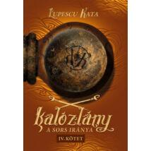 KALÓZLÁNY - A SORS IRÁNYA - IV. KÖTET