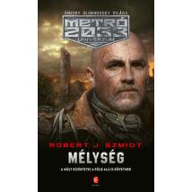 MÉLYSÉG - METRÓ 2033 UNIVERZUM