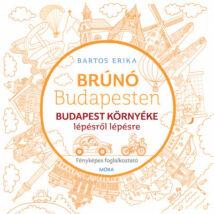 BRÚNÓ BUDAPESTEN - BUDAPEST KÖRNYÉKE FÉNYKÉPES FOGLALKOZTATÓ