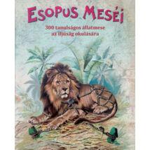 ESOPUS MESÉI - 300 TANULSÁGOS ÁLLATMESE AZ IFJÚSÁG OKULÁSÁRA