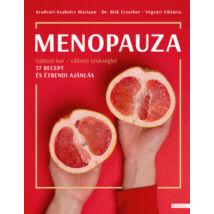 MENOPAUZA - VÁLTOZÓ KOR - VÁLTOZÓ SZÜKSÉGLET