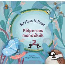 FÉLPERCES MONDÓKÁK 2.