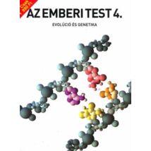 AZ EMBERI TEST 4. - EVOLÚCIÓ ÉS GENETIKA