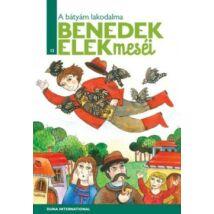A BÁTYÁM LAKODALMA- BENEDEK ELEK 12.