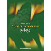 NYUGAT-MAGYARORSZÁG SORSA 1918-1921