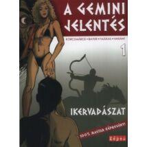 A GEMINI JELENTÉS 1. - IKERVADÁSZAT