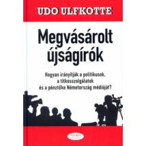 MEGVÁSÁROLT ÚJSÁGÍRÓK