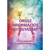 OROSZ INFORMÁCIÓS GYÓGYÁSZAT