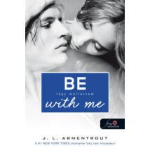 BE WITH ME - LÉGY MELLETTEM