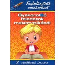 GYAKOROL6Ó FELADATOK MATEMATIKÁBÓL 2. OSZTÁLY
