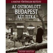 AZ OSTROMLOTT BUDAPEST KÉT TITKA