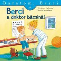BERCI A DOKTOR BÁCSINÁL