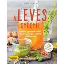 A LEVES GYÓGYÍT