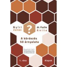 A KÉRDEZÉS 50 ÁRNYALATA I.