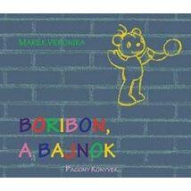 BORIBON, A BAJNOK