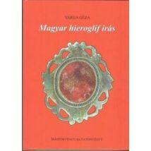 MAGYAR HIEROGLIF ÍRÁS