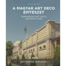 A MAGYAR ART DECO ÉPÍTÉSZET II.