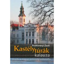 KASTÉLYTÚRÁK KALAUZA