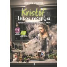 KRISTÓF TITKOS RECEPTJEI / KRISTÓF'S KITCHEN