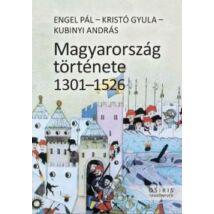 MAGYARORSZÁG TÖRTÉNETE 1301-1526