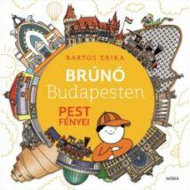 BRÚNÓ BUDAPESTEN 4. - PEST FÉNYEI