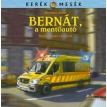 BERNÁT, A MENTŐAUTÓ