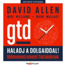 HALADJ A DOLGAIDDAL! - GTD