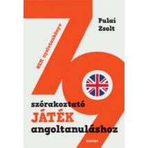 79 SZÓRAKOZTATÓ JÁTÉK ANGOLTANULÁSHOZ