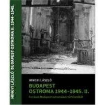 BUDAPEST OSTROMA 1944-45 II.
