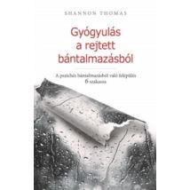 GYÓGYULÁS A REJTETT BÁNTALMAZÁSBÓL
