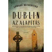 DUBLIN - AZ ALAPÍTÁS