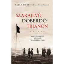 SZARAJEVÓ, DOBERDÓ, TRIANON