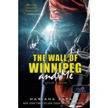 SZÍVVEL A FALNAK - THE WALL OF WINNIPEG AND ME