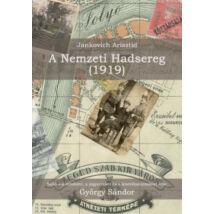 JANKOVICH ARISZTID - A NEMZETI HADSEREG (1919)