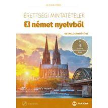 ÉRETTSÉGI MINTATÉTELEK NÉMET NYELVBŐL+CD 50 EMELTSZINTŰ TÉTEL
