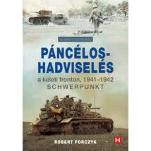 PÁNCÉLOS-HADVISELÉS A KELETI FRONTON, 1941-1942