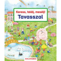 KERESS, TALÁLJ, MESÉLJ! - TAVASSZAL