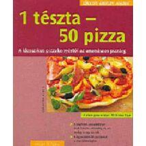 KÖNNYEN,GYORSAN,FINOMAT:1 TÉSZTA 50 PIZZA