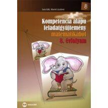 KOMPETENCIA ALAPÚ FELADATGYŰJTEMÉNY - 8. ÉVF. - MATEMATIKÁBÓL